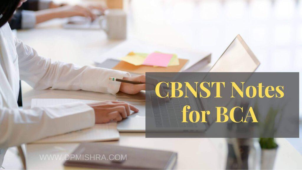 CBNST Notes for BCA