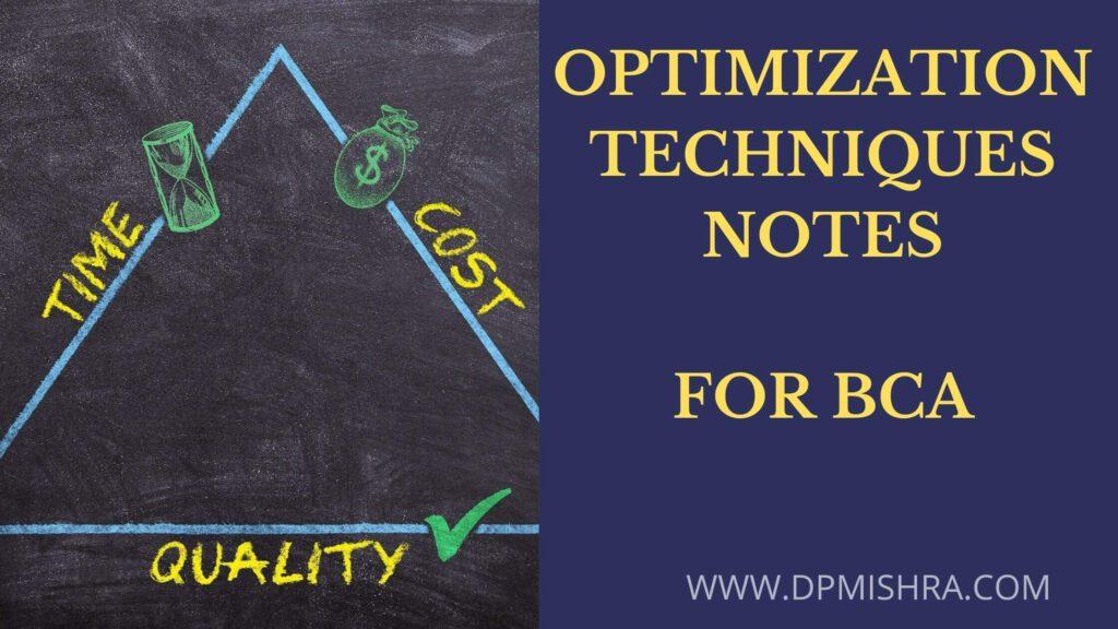 Optimization Techniques Notes